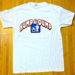 Hump and dump Politically incorrect T-shirt